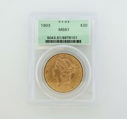 1903 Ms61 Pcgs Liberty Double Eagle 20 Gold Coin