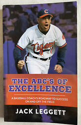 The Abcand039s Of Excellence A Baseball Coachand039s Roadmap To Success On And Off The Fi