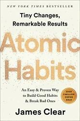 Atomic Habits An Easy And Proven Way To Build Good Habits By James Clear Hardcover
