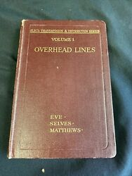 Overhead Lines Vol 1 Book 1940and039s Eve Selves Matthews Mint Rare - 7759