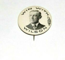 1912 Win With Woodrow Wilson 7/8 Presidential Campaign Pinback Button Political