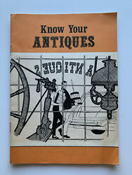 Know Your Antiques Vintage Booklet How To Guide Book National Research Bureau