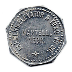 Farmers Elevator And Trading Co. 25andcent Martell Nebr. Tc-302765