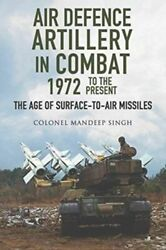 Air Defence Artillery In Combat 1972-2018 Mint Singh Mandeep Pen And Sword Books