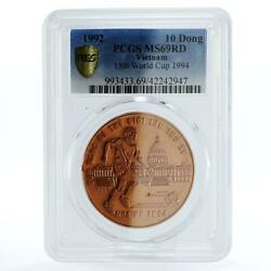 Vietnam 10 Dong Football World Cup In Usa Ms69 Pcgs Copper Coin 1992