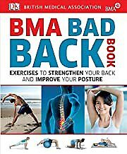 Bma Bad Back Book Exercises To Strengthen Your Back And Impbookpaperback