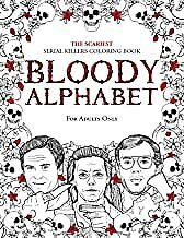 Bloody Alphabet The Scariest Serial Killers Coloring Book. Bookpaperback