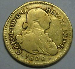 1800 Colombia 1 Escudo Popayan Charles Iv Spain Gold Doubloon Colonial Era