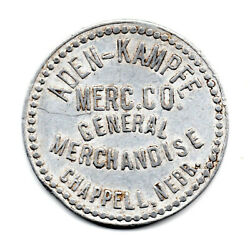 Aden-kampfe Good For 50andcent In Trade Chappell Nebr. Tc-180257