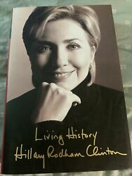 Living History By Hillary Rodham Clinton 1st Edition 1st Printing Hardcover W/dj