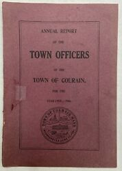 1900-1916 Annual Report Of The Town Officers Of The Town Of Colrain Lot Of 3