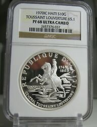 1970 Haiti 10 Gourdes Proof Silver General Toussaint Ngc Pf68 Ultra Cameo