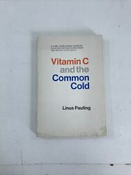 Vitamin C And The Common Cold - Linus Pauling Paperback 1970