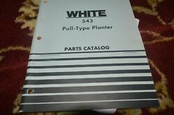 White Oliver Tractor 543 Pull Type Planter Parts Book Manual Gvoh
