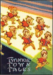Carlyle Emery, Arthur Henderson / Twinkie Town Tales Book 1 1st Edition 1926