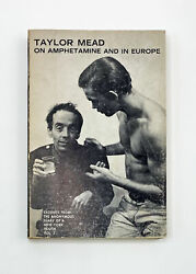 Taylor Mead On Amphetamine And In Europe / Signed 1st Edition 1968
