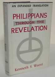 Kenneth S Wuest / Philippians Through The Revelation Wuest's Expanded 1959