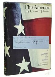 Lyndon B Johnson / This America A Portrait Of A Nation Signed 1st Edition 1966