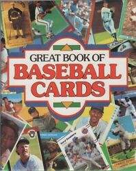 Tom Owens, Contributing Authors / Great Book Of Baseball Cards 1st Edition 1989