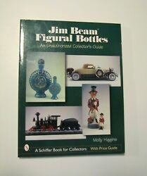Jim Beam Figural Bottles An Unauthorized Collectorand039s Guide Molly Higgins Pb