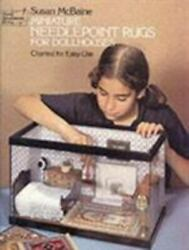 Miniature Needlepoint Rugs For Dollhouses Charted For Easy Use By Susan Mcbaine
