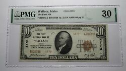 10 1929 Wallace Idaho Id National Currency Bank Note Bill Ch. 4773 Vf30 Pmg