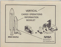 Nasa Vertical Cargo Operations Information Booklet Space Shuttle Rare 64 Pages