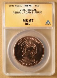 2007 - 2008 Abigail / Louisa Adams Bronze Medal And039muleand039 Anacs Ms67rd