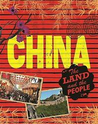 China The Land And The People By Anita Ganeri