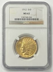 1912-p 10 Indian Head Pre-33 Gold Eagle Ngc Ms62 A Very Choice Example