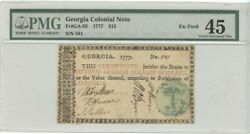 1777 15 Georgia Colonial Note Ga-92 Pmg 45 Choice Extremely Fine