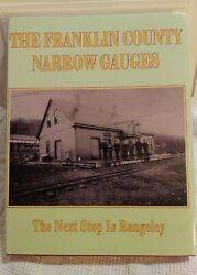 Franklin County Narrow Gauges The Next Stop Is Rangeley By Guy Rioux