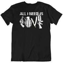 All I Need Is Gun And Bomb Tee Knife Army Vintage Short Sleeve T-shirts New