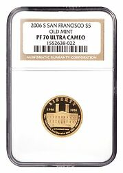 2006-s 5 Ngc Pf70 San Francisco Old Mint Proof Gold Commemorative Coin