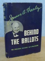 Behind The Ballots By James A Farley Fdr Campaigner And Postmaster Gen 1938 Signed