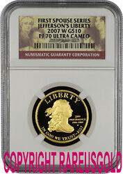 2007 Jeffersonand039s Liberty 10 Ngc Pf 70 First Spouse Gold Coin Graded Perfect