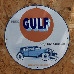 Vintage Gulf Oil Refining Company ''stop The Knocks'' Porcelain Gas And Oil Sign
