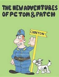 The New Adventures Of Pc Tom And Patch By Parmenter Kerry