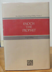Enoch The Prophet Collected Works Of Hugh Nibley 2