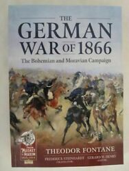 The German War of 1866: The Bohemian and Moravian Campaign