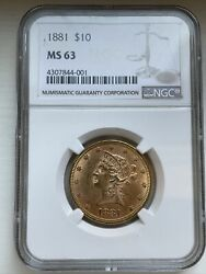 1881 10 Liberty Gold Eagle Ngc Ms63 - Gorgeous Coin