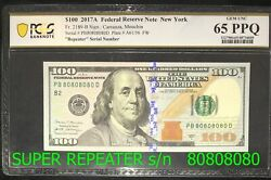 80808080 Super Repeater Fancy Serial 100 Federal Reserve Note 2017 Pcgs 65 Ppq