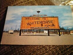 Whitehorse Welcome Sign Yukon Territory Unposted Postcard