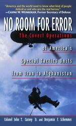 No Room For Error The Story Behind The Usaf Special Tactics Unit [ Carney Col.