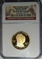 2007-w Ngc Pf70 Ultra Cameo Abigail Adams Gold 10 Coin First Spouse Series