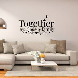 TOGETHER 🔥WE MAKE A FAMILY WALL STICKER QUOTES WALL ART 🔥 BEDROOM STICKERS DEC