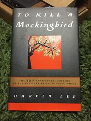 Signed To Kill A Mockingbird By Harper Lee 1999, Hardcover, Anniversary