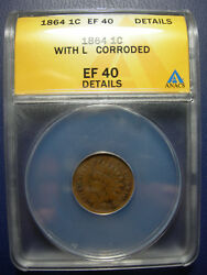 1864 L Indian Head Cent Copper Anacs Ef 40 Details Extra Fine Xf40 1864l Pointed