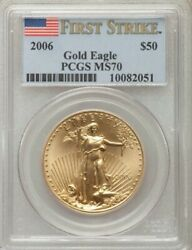 2006 1 Oz 50 American Gold Eagle / Pcgs Ms-70 First Strike