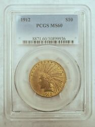 1912 Gold Eagle Pcgs Ms60 10 Indian Head Uncirculated Coin